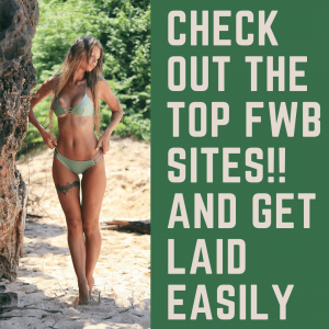 8 Best FWB Sites You Should Try Once In Your Life