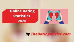Online Dating Statistics 2020: Best Features, Pros And Cons