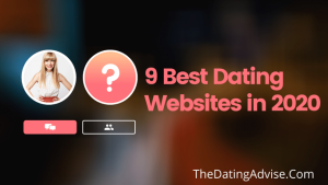 The Complete Beginner's Guide To Best Dating Websites: Top 9 Best Dating Websites in 2020
