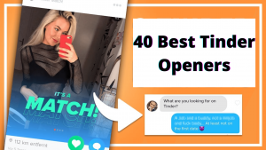 40 Interesting Tinder Openers Reddit That Can Help You Get a Match