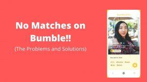 No Matches On Bumble!! This 100% Free Method will help you gain more matches on Bumble.