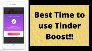 Here is The Best Time to use Tinder Boost if You Want More Matches- 100% Free