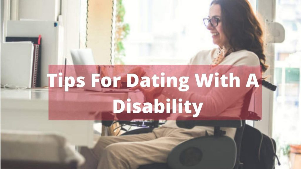 Tips For A Dating With A Disability