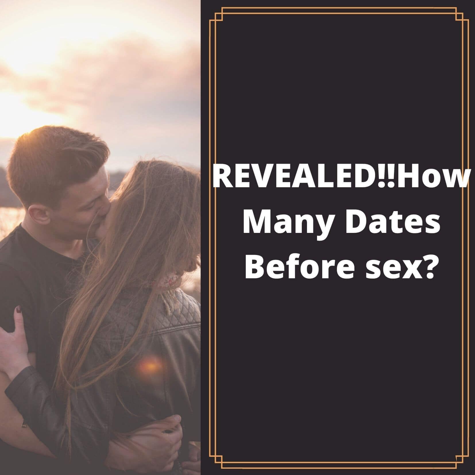 How Many Dates Before Sex