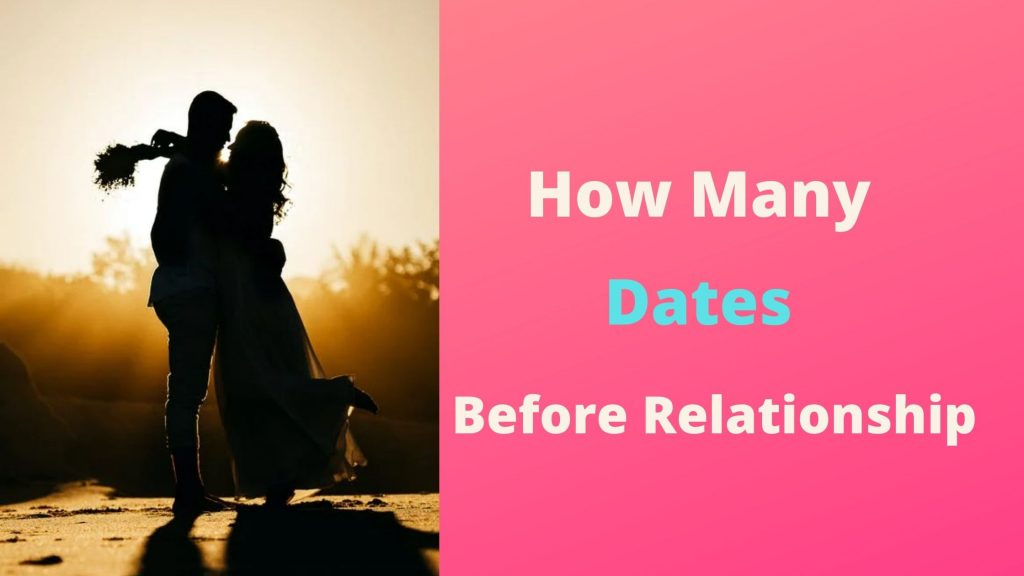 How Many Dates Before Relationship