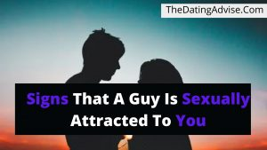 REVEALED!! These are the 9 signs that a guy is sexually attracted to you