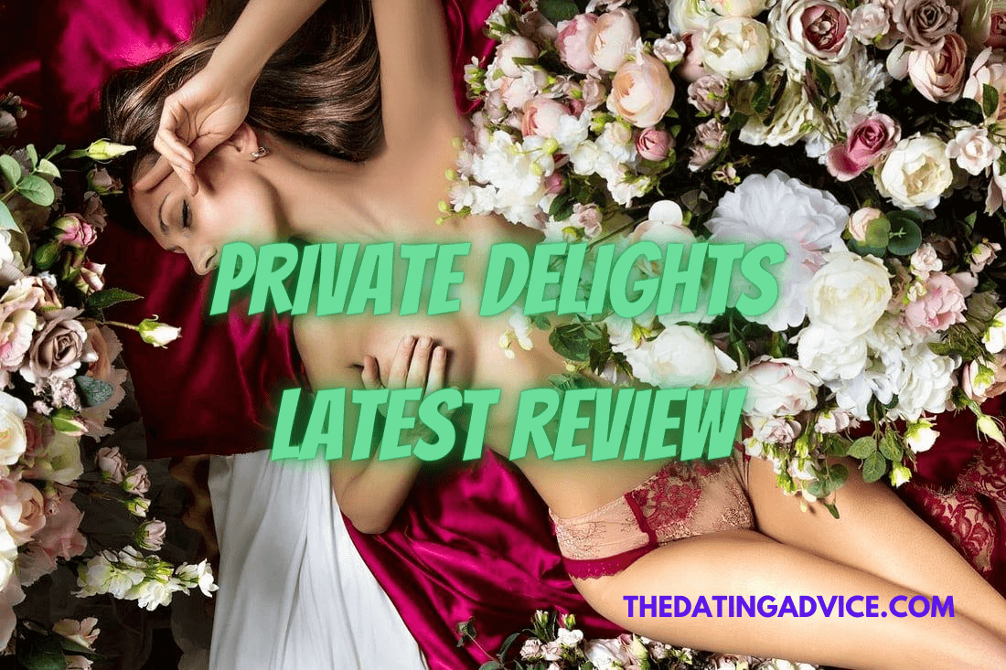 Private delights latest review