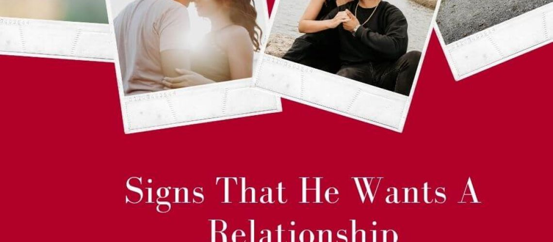 Signs That He Wants A Relationship